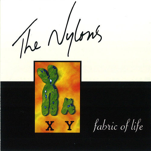 Fabric Of Life by The Nylons