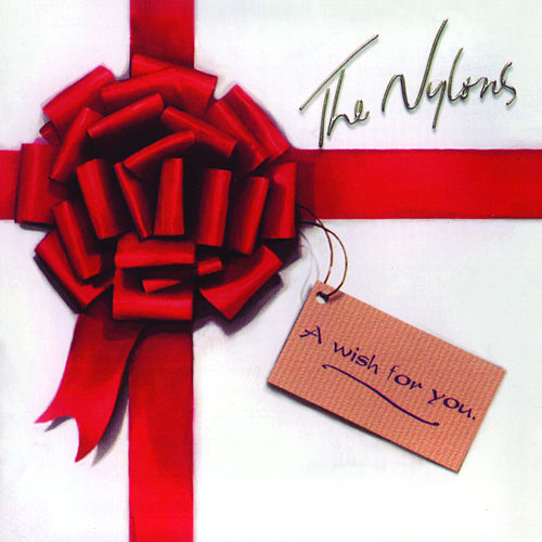 A Wish For You by The Nylons