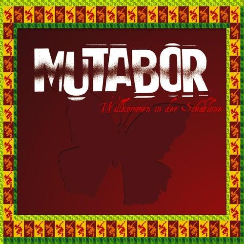 Willkommen in der Schablone by Mutabor