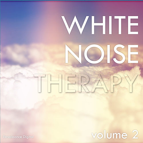 White Noise Therapy Vol. 2 by White Noise Therapy
