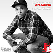 Amazing (feat. Montae Clark) - Single by Da Messenger