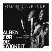 Live From New York City, 1967 (Alben für die Ewigkeit) von Simon & Garfunkel