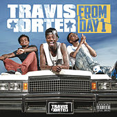 From Day 1 by Travis Porter