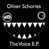 The Voice EP by Oliver Schories
