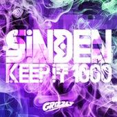 Keep It 1000 by Sinden