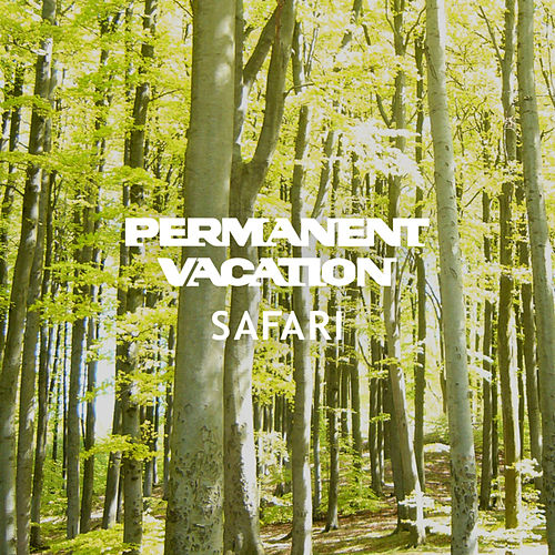 Permanent Vacation Safari by Various Artists