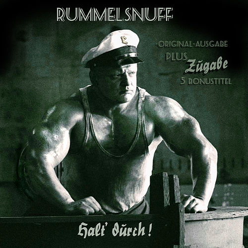 Halt Durch by Rummelsnuff