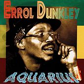 Aquarius by Errol Dunkley