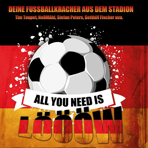 All You Need Is Löööw by Various Artists