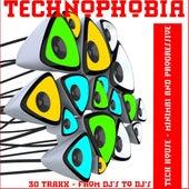 Technophobia (Tech House , Minimal and Progressive Rhythms) by Various Artists