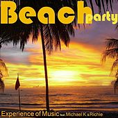 Beach Party by Experience Of Music