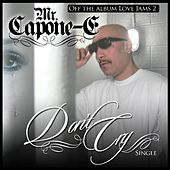 Don't Cry (feat. Latin Boi & La Baby Girl) by Mr. Capone-E