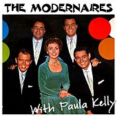 The Modernaires With Paula Kelly by The Modernaires