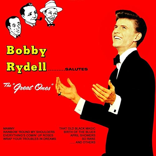 Bobby Rydell Salutes...'The Great Ones' by Bobby Rydell