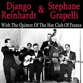 Django Reinhardt & Stephanie Grappelli With The Quintet Of The Hot Club Of France by Django Reinhardt