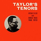 Taylor's Tenors by Arthur Taylor