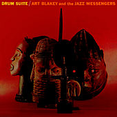 Drum Suite by Art Blakey