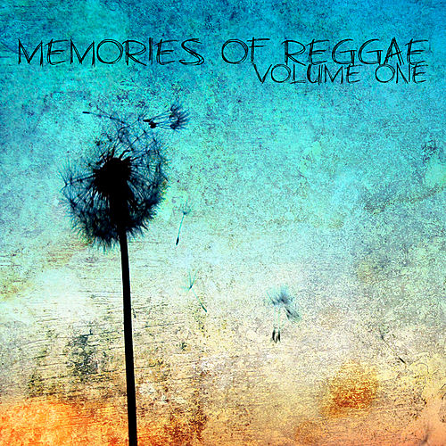 Memories Of Reggae Vol 1 Platinum Edition by Various Artists