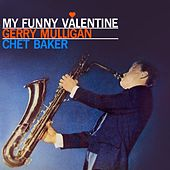 My Funny Valentine by Gerry Mulligan