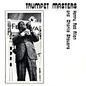 Trumpet Masters by Henry Red Allen
