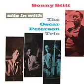 Sonny Stitt Sits In With Oscar Peterson Trio by Oscar Peterson