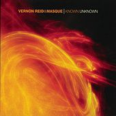 Known Unknown by Vernon Reid