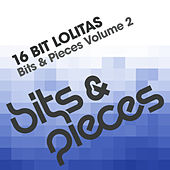 Bits & Pieces Volume 2 by 16 Bit Lolita's