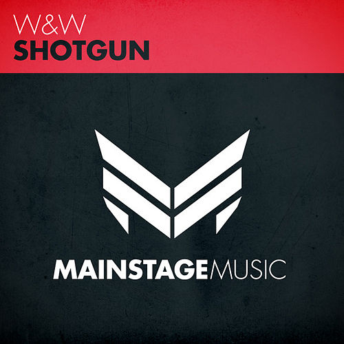 Shotgun by W&W