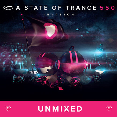A State Of Trance 550 - Unmixed by Various Artists