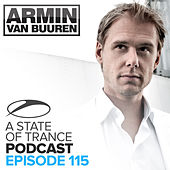 A State Of Trance Official Podcast 115 by Various Artists