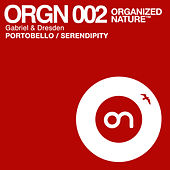 Portobello / Serendipity by Gabriel & Dresden