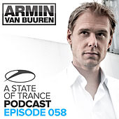 A State Of Trance Official Podcast 058 by Various Artists