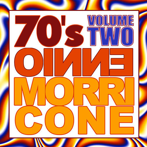 70's Ennio Morricone Volume 2 by Various Artists