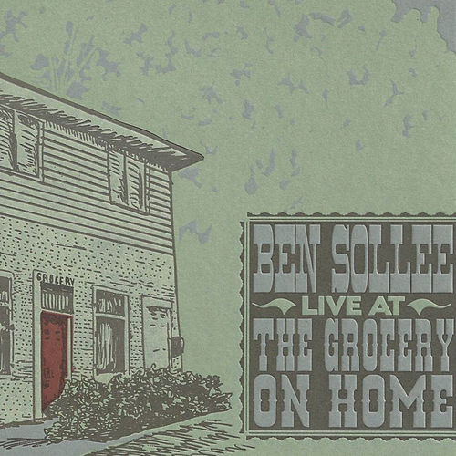 Live From The Grocery On Home by Ben Sollee