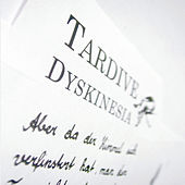The Letter by Tardive Dyskinesia
