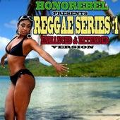Honorebel Presents Reggae Series #1 Enhanced & Extended Version by Various Artists