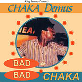 Bad Bad Chaka by Chaka Demus