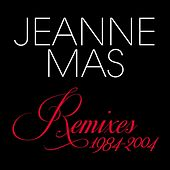 Remixes 1984-2004 by Jeanne Mas