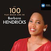 100 Best Barbara Hendricks von Various Artists