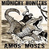 Amos Moses by Midnight Howlers