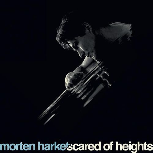 Scared of Heights by Morten Harket