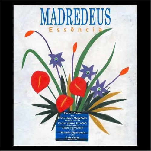 Essência by Madredeus
