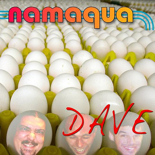 Dave by Namaqua