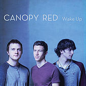 Wake Up by Canopy Red