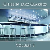 Chillin' Jazz Classics (Vol. 2) by New York Jazz Lounge
