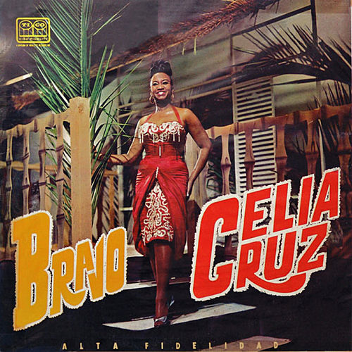 Bravo by Celia Cruz