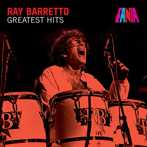Greatest Hits von Ray Barretto