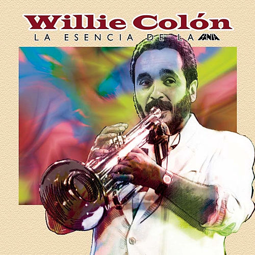 La Esencia De La Fania by Willie Colon