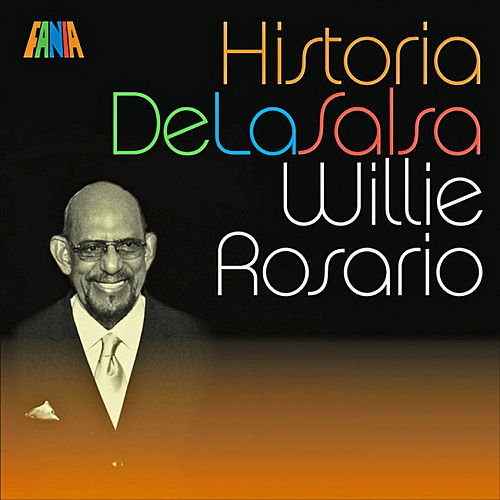 HIstoria De La Salsa by Willie Rosario