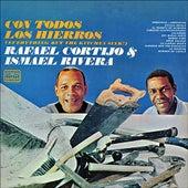 Con Todos Los Hierros by Rafael Cortijo